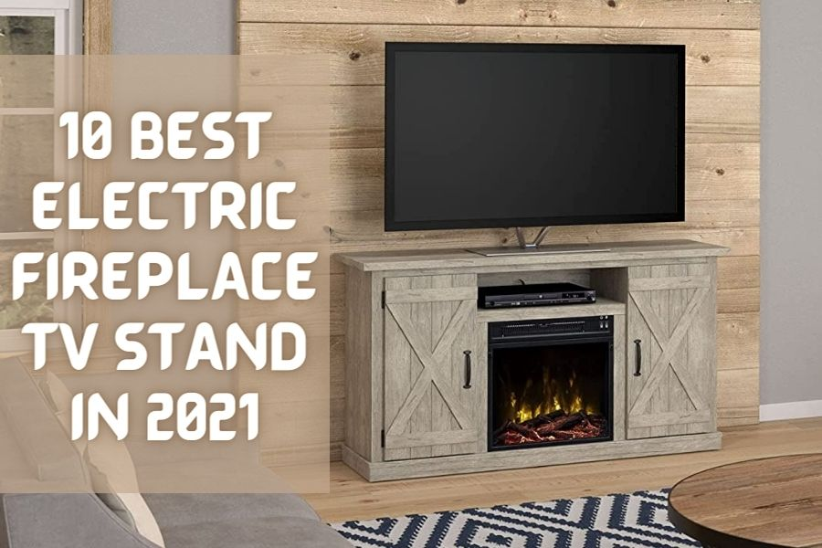 best electric fireplace tv stand reviews