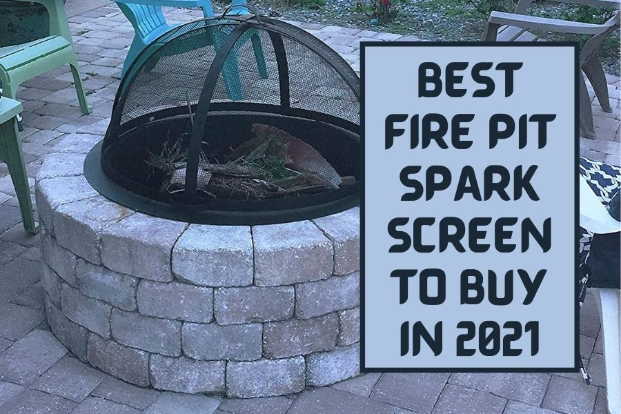 best fire pit spark screen review