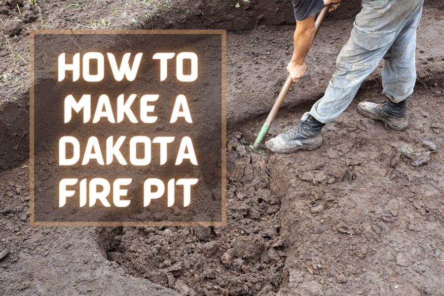 5 steps to make a dakota fire pit
