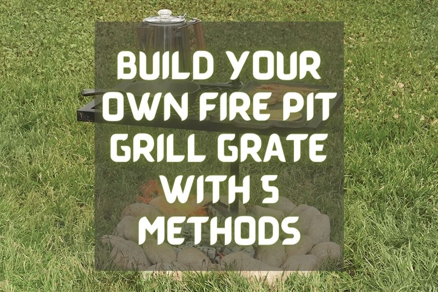 diy fire pit grill grate