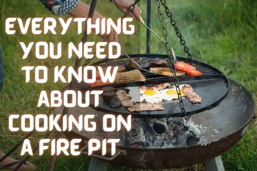 cooking on fire pit
